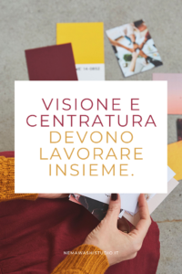 visione strategia creatività freelancer solopreneur nemawashi studio concentrazione