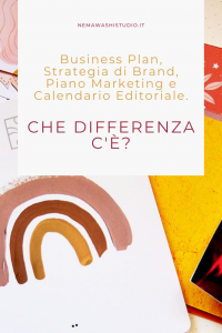 business plan strategia brand branding personal brand piano marketing comunicazione calendario editoriale piccoli business nemawashi studio