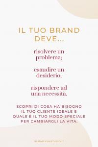 cliente ideale bisogni problemi necessità brand branding strategia di personal brand marchio marca nemawashi studio